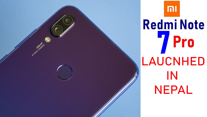 Redmi Note 7 Pro Launched in Nepal - A Budget Camera Beast